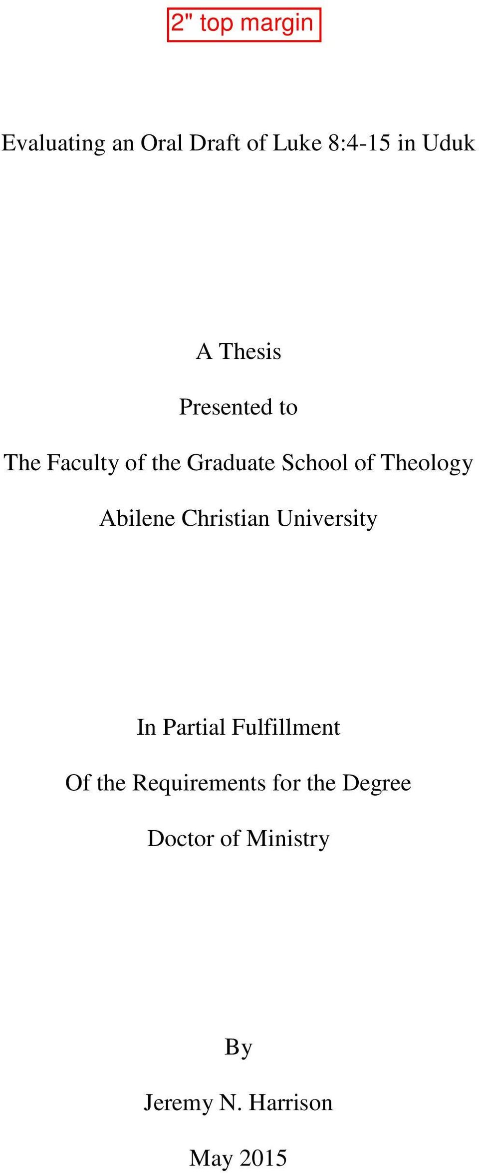 Abilene Christian University In Partial Fulfillment Of the