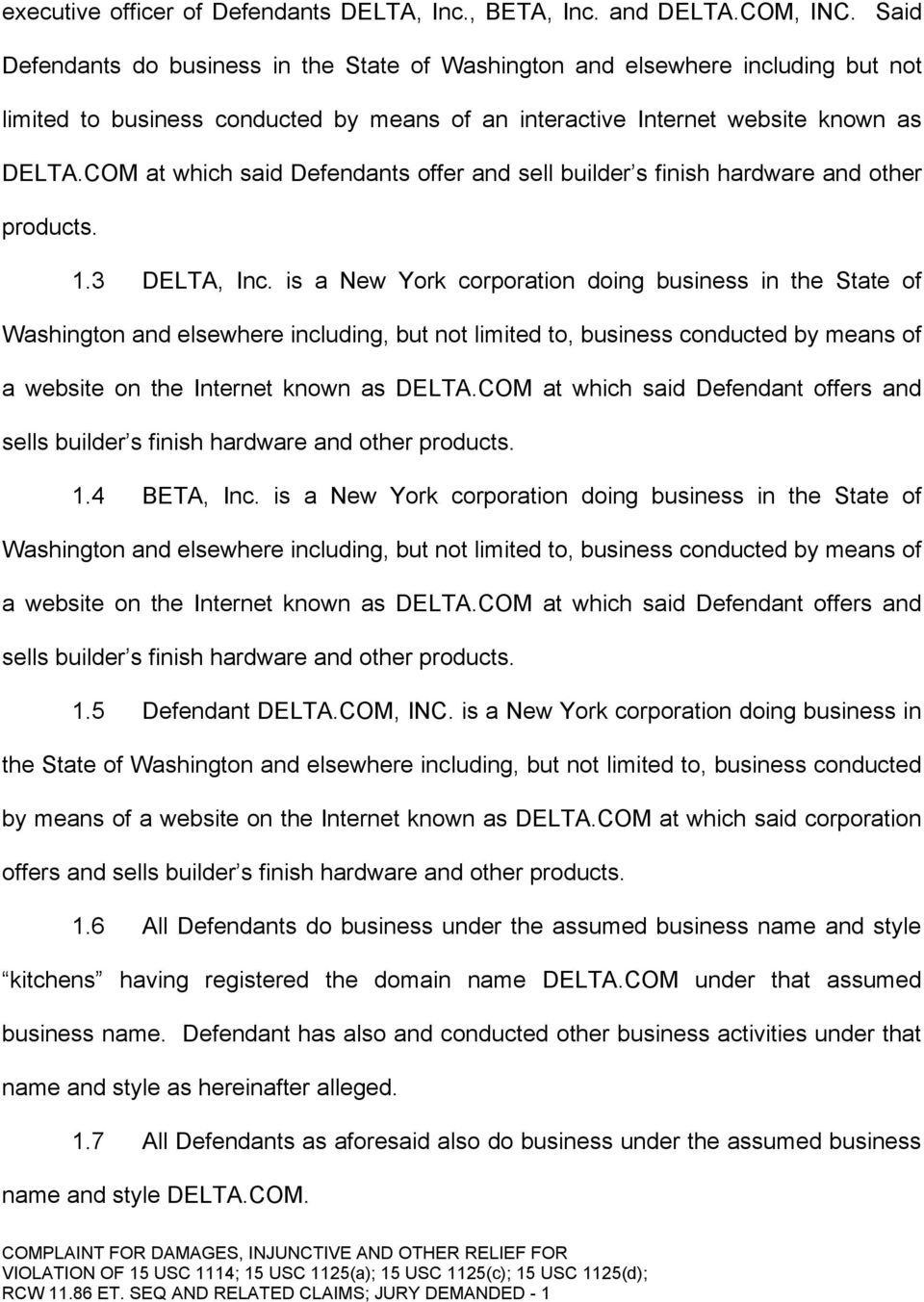 COM at which said Defendants offer and sell builder s finish hardware and other products. 1.3 DELTA, Inc.