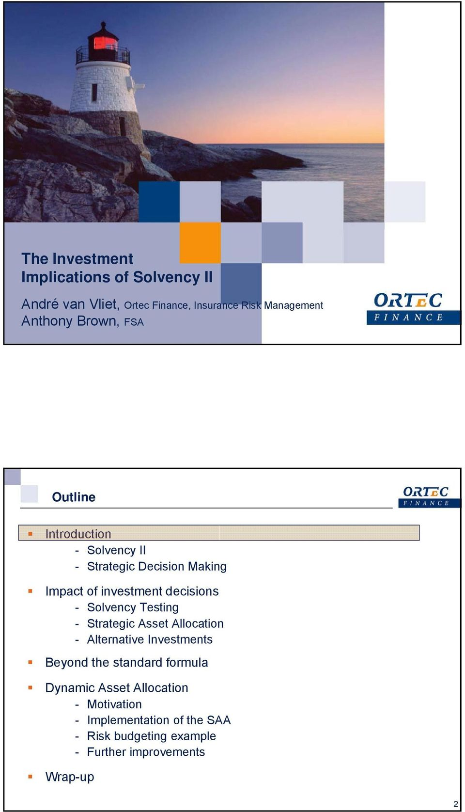 Solvency Testing - Strategic Asset Allocation - Alternative Investments Beyond the standard formula Dynamic