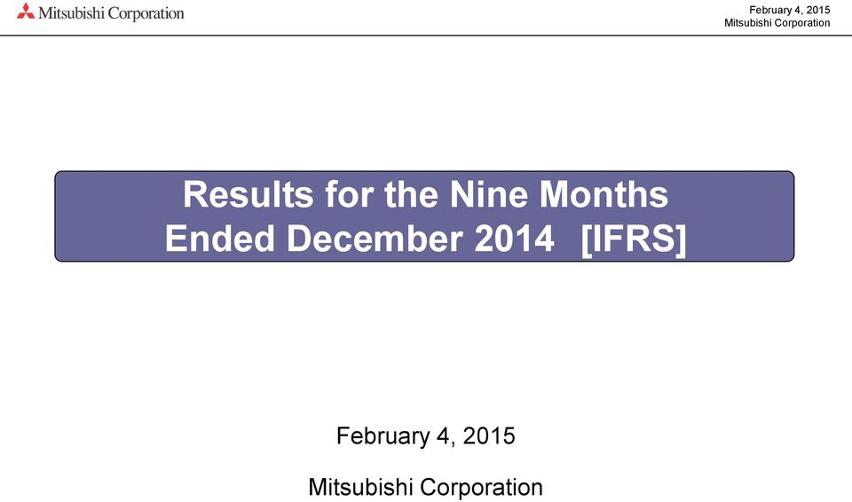 Months Ended December 2014 [IFRS]
