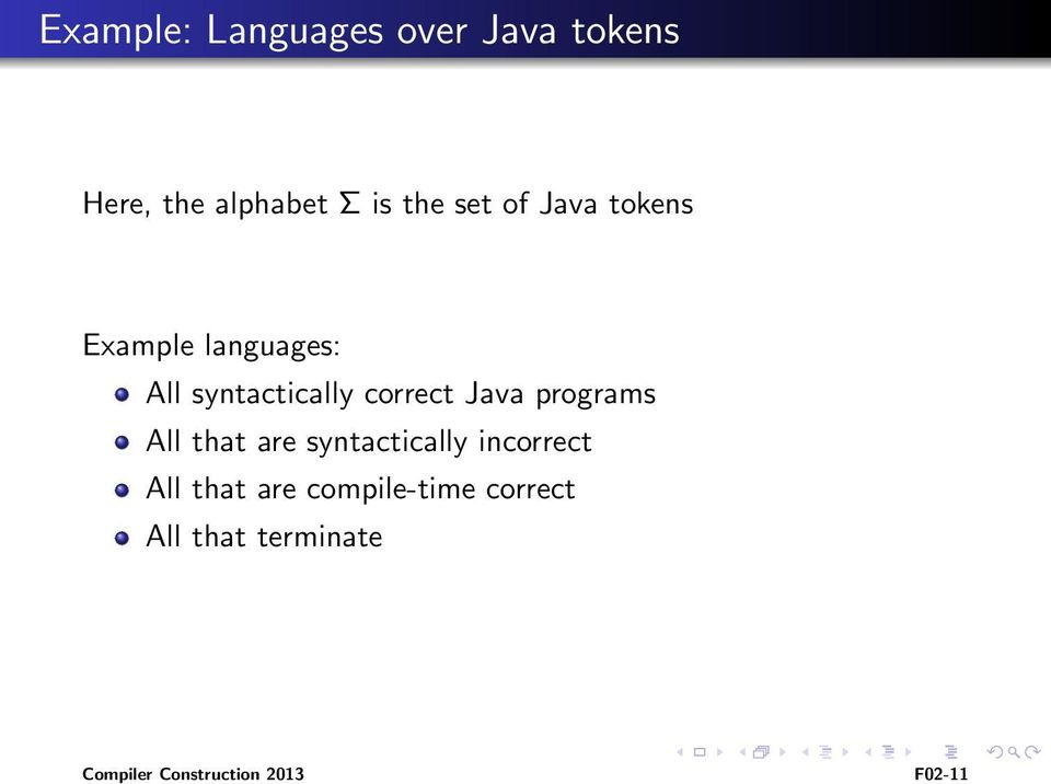 Java programs All that are syntactically incorrect All that are