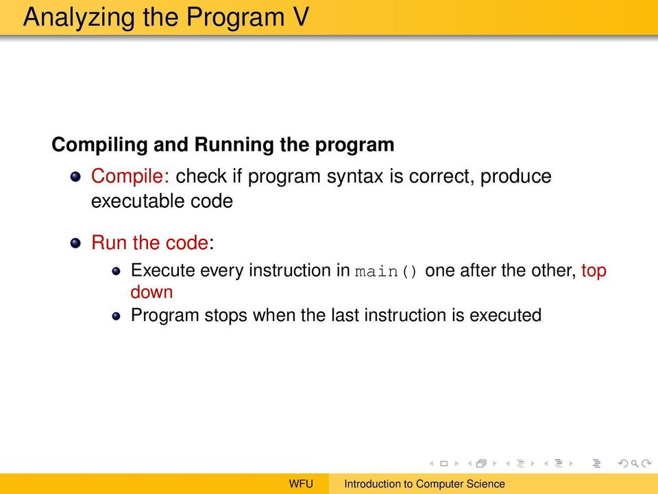 code Run the code: Execute every instruction in main() one after