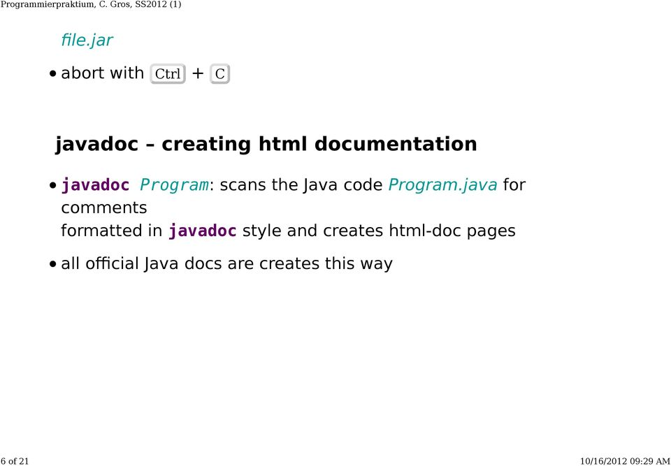 java for comments formatted in javadoc style and creates