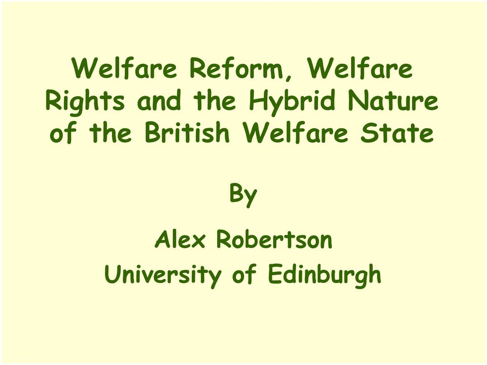 British Welfare State By Alex