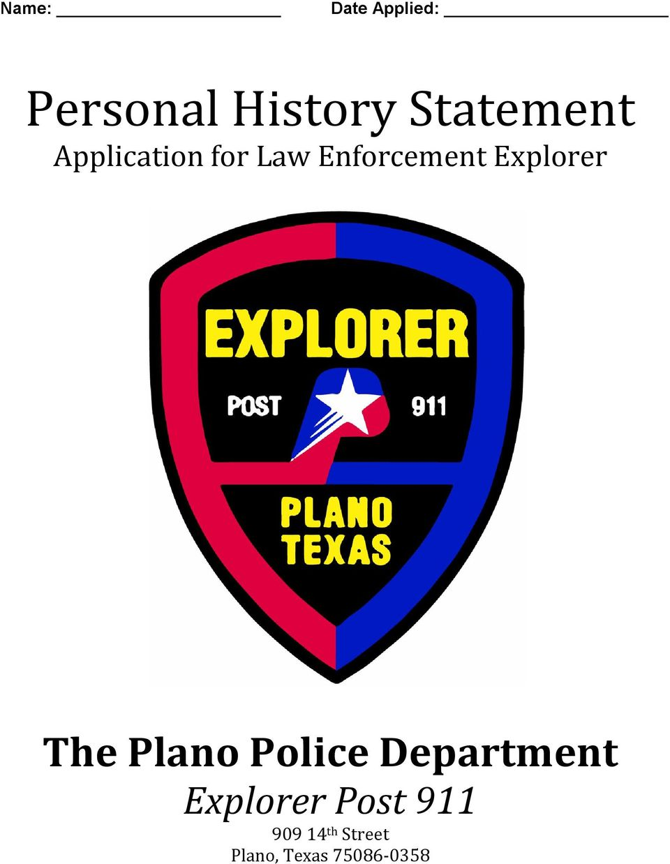 Explorer The Plano Police Department