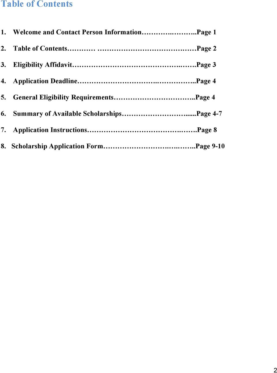 ..Page 4 5. General Eligibility Requirements..Page 4 6.