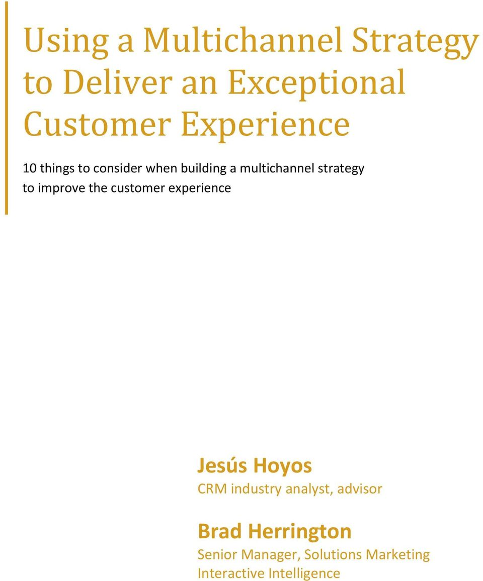 to improve the customer experience Jesús Hoyos CRM industry analyst,