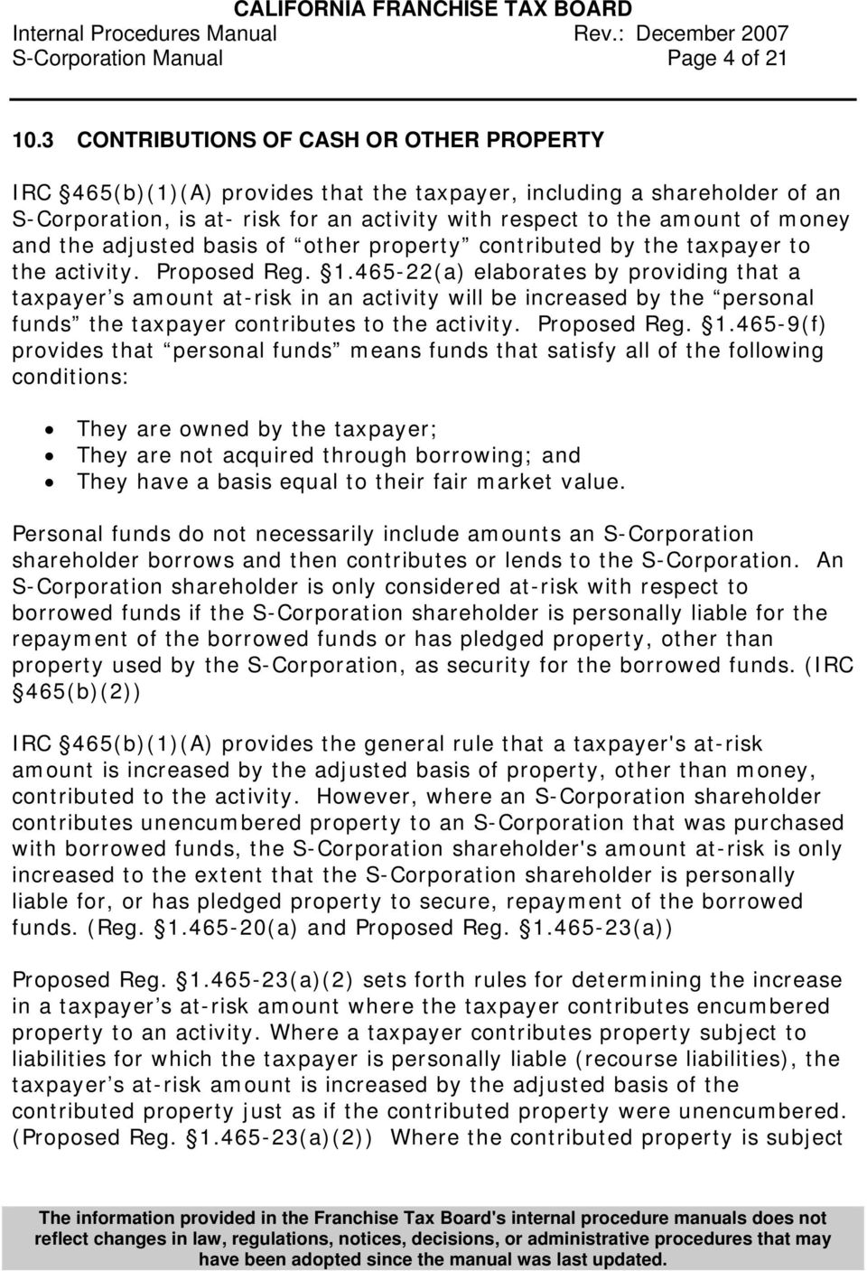the adjusted basis of other property contributed by the taxpayer to the activity. Proposed Reg. 1.