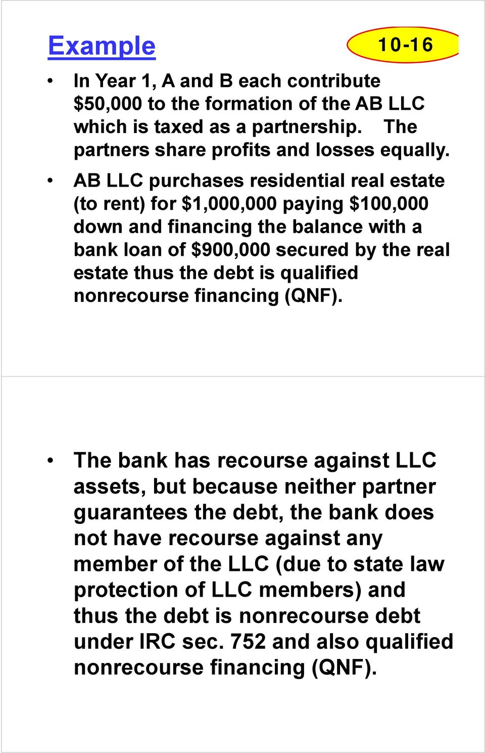 the debt is qualified nonrecourse financing (QNF).