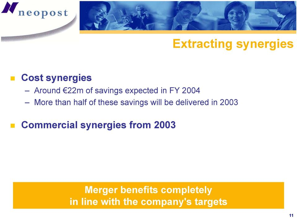 be delivered in 2003 Commercial synergies from 2003
