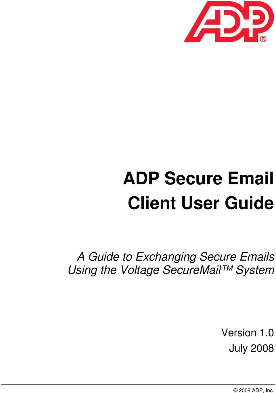 Using the Voltage SecureMail System