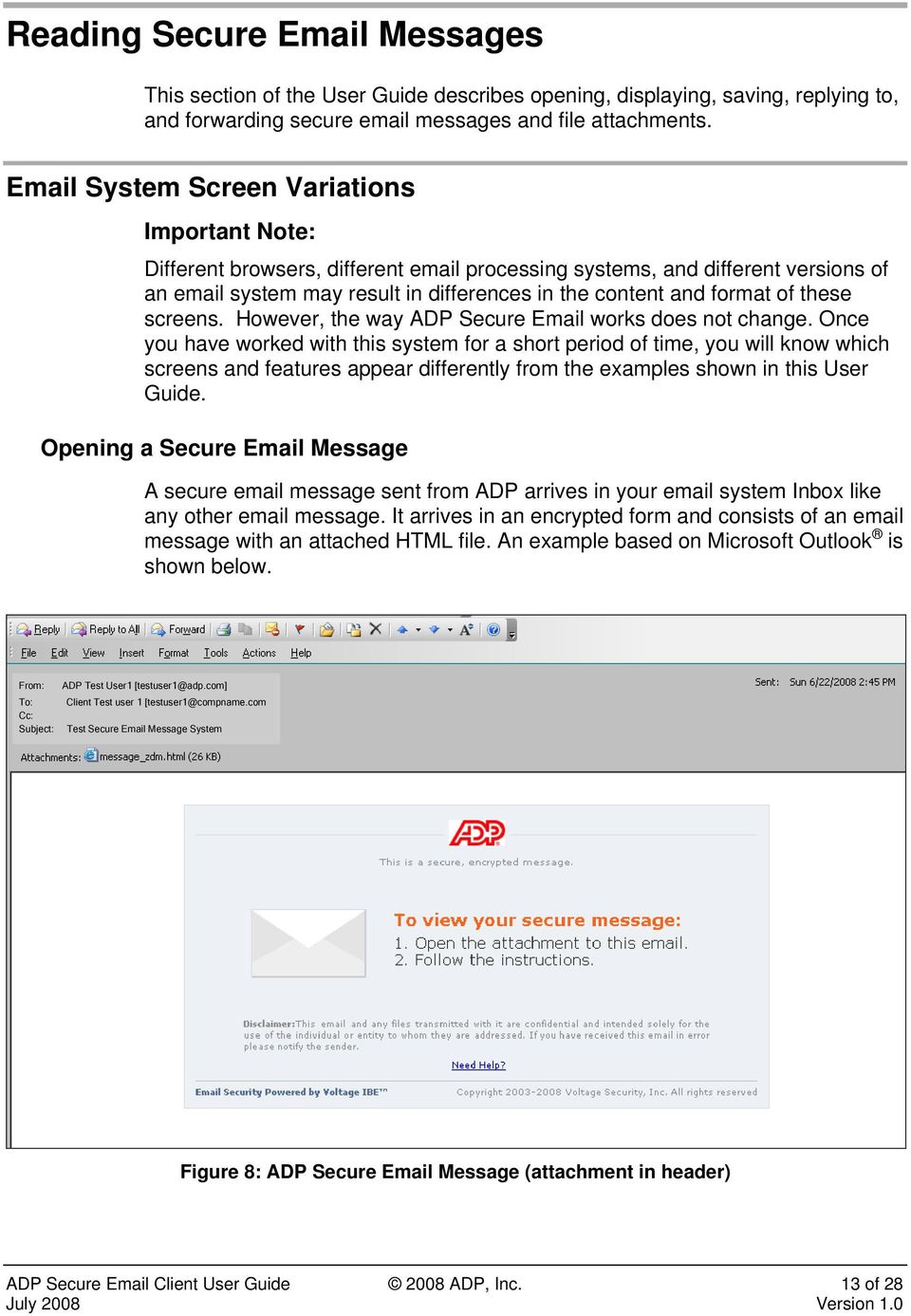 these screens. However, the way ADP Secure Email works does not change.
