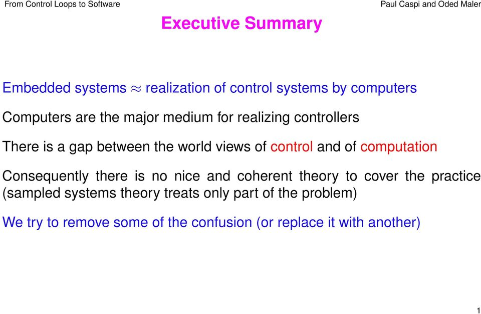 computation Consequently there is no nice and coherent theory to cover the practice (sampled systems