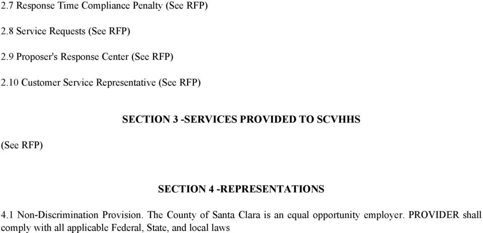 10 Customer Service Representative (See RFP) (See RFP) SECTION 3 -SERVICES PROVIDED TO SCVHHS SECTION