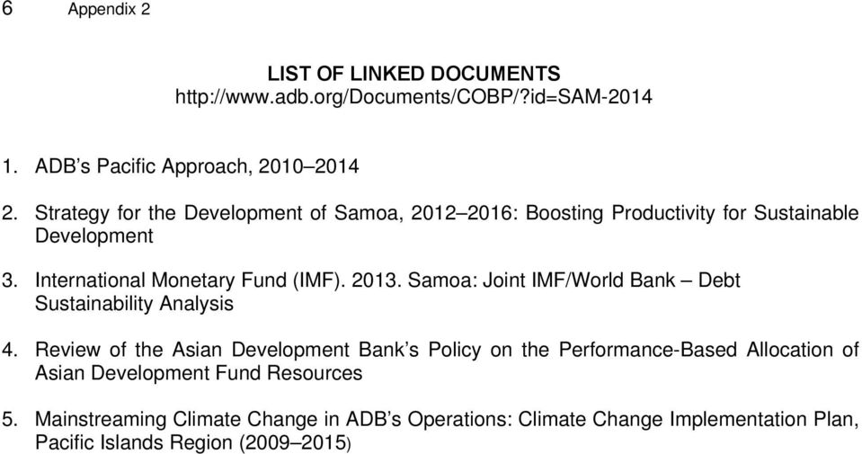 Samoa: Joint IMF/World Bank Debt Sustainability Analysis 4.
