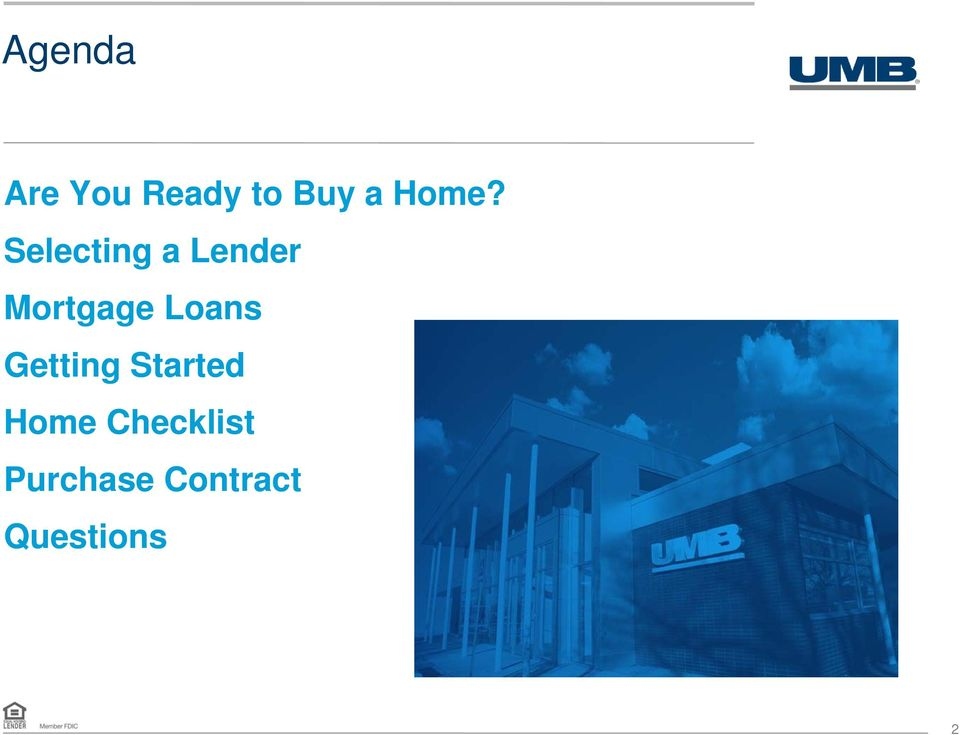 Mortgage Loans Getting Started