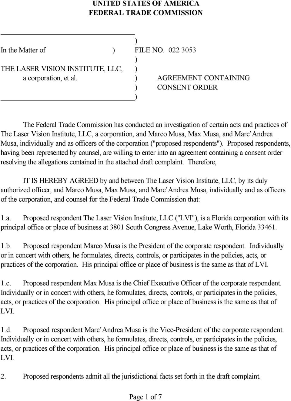 "Max Musa, and Marc Andrea Musa, individually and as officers of the corporation (""proposed respondents"")."