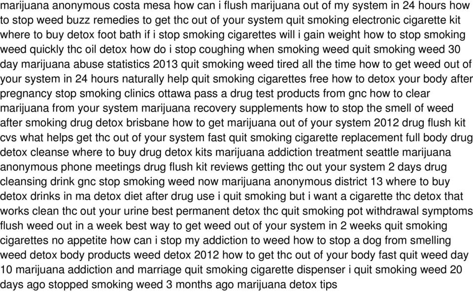 statistics 2013 quit smoking weed tired all the time how to get weed out of your system in 24 hours naturally help quit smoking cigarettes free how to detox your body after pregnancy stop smoking