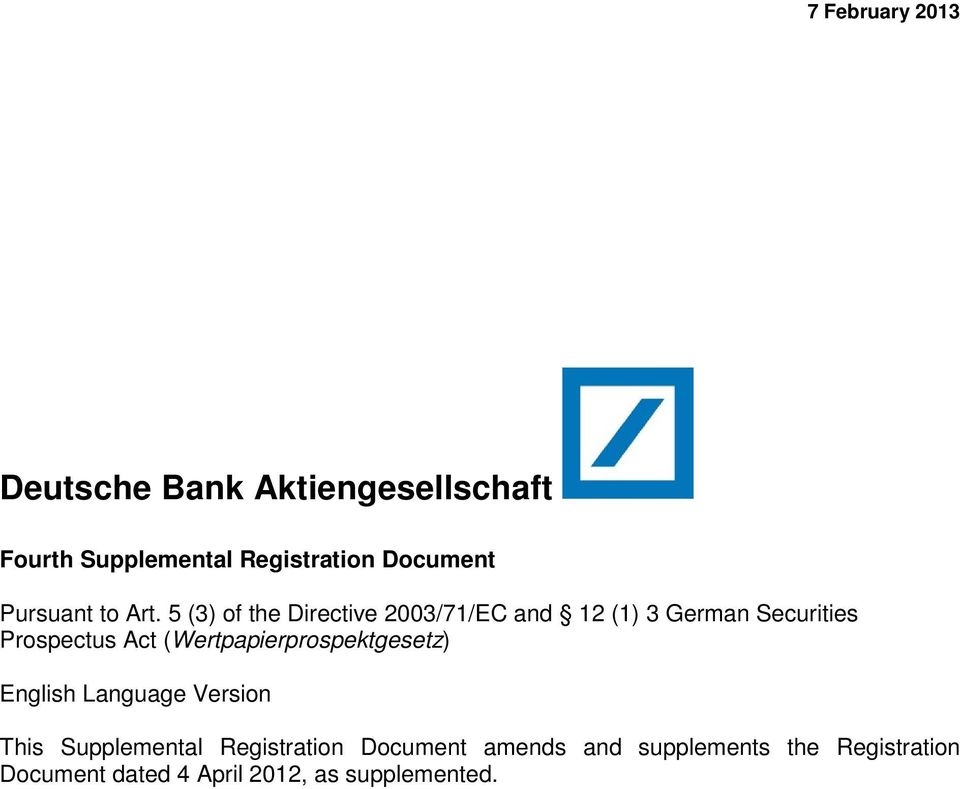 5 (3) of the Directive 2003/71/EC and 12 (1) 3 German Securities Prospectus Act