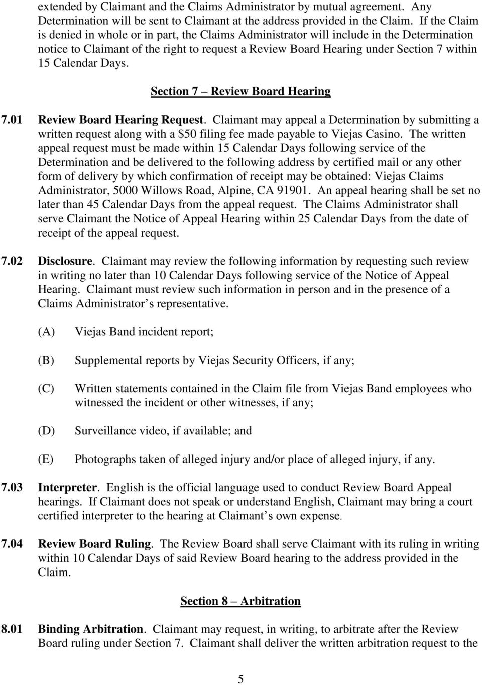 Calendar Days. Section 7 Review Board Hearing 7.01 Review Board Hearing Request.