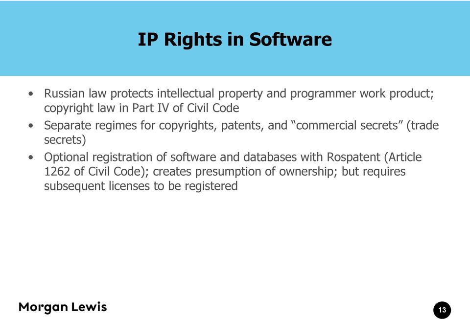 secrets (trade secrets) Optional registration of software and databases with Rospatent (Article