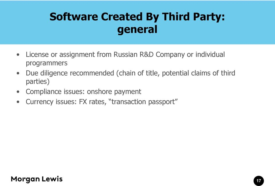 recommended (chain of title, potential claims of third parties)