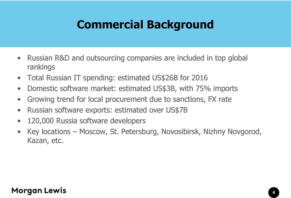 Growing trend for local procurement due to sanctions, FX rate Russian software exports: estimated over US$7B