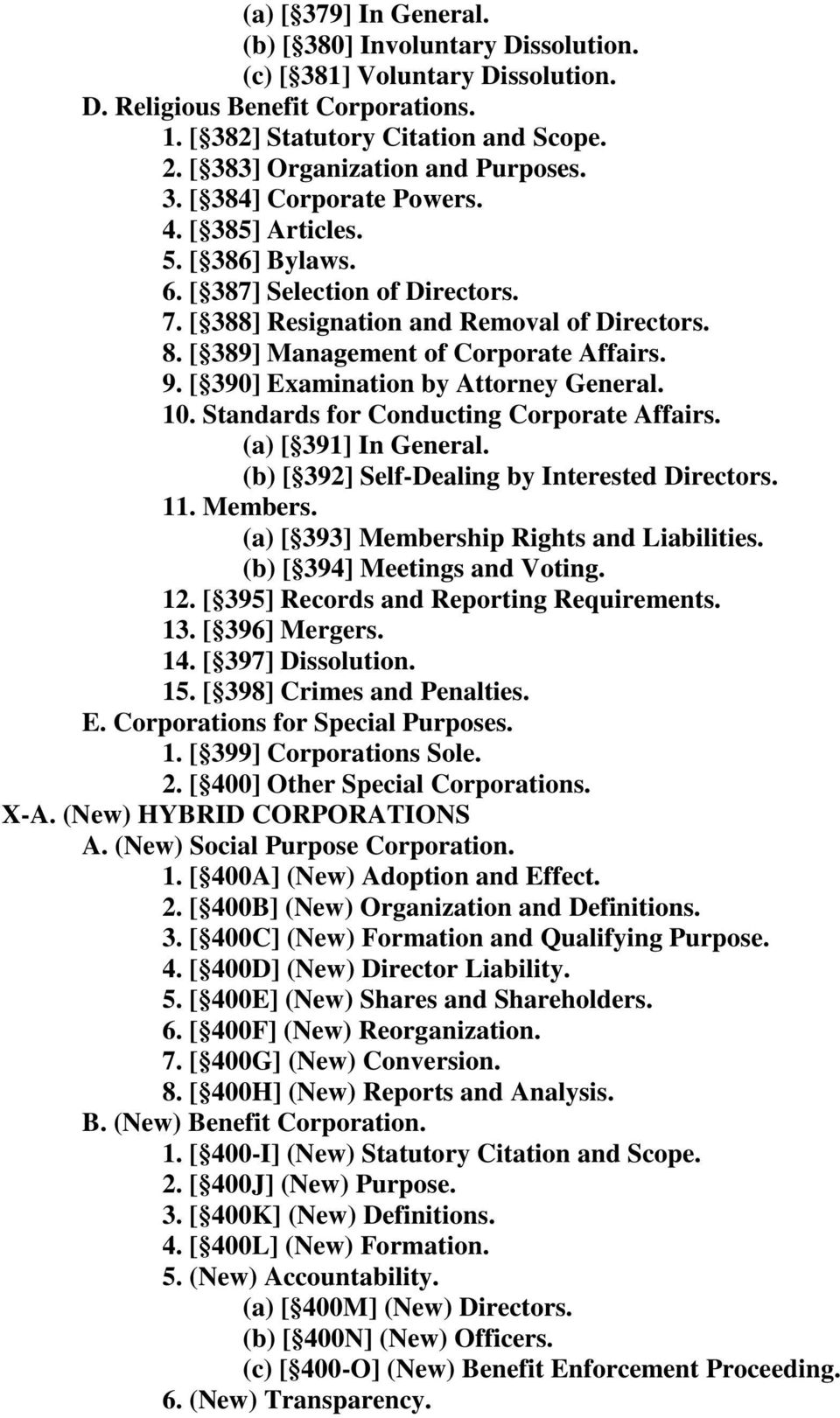 [ 389] Management of Corporate Affairs. 9. [ 390] Examination by Attorney General. 10. Standards for Conducting Corporate Affairs. (a) [ 391] In General.