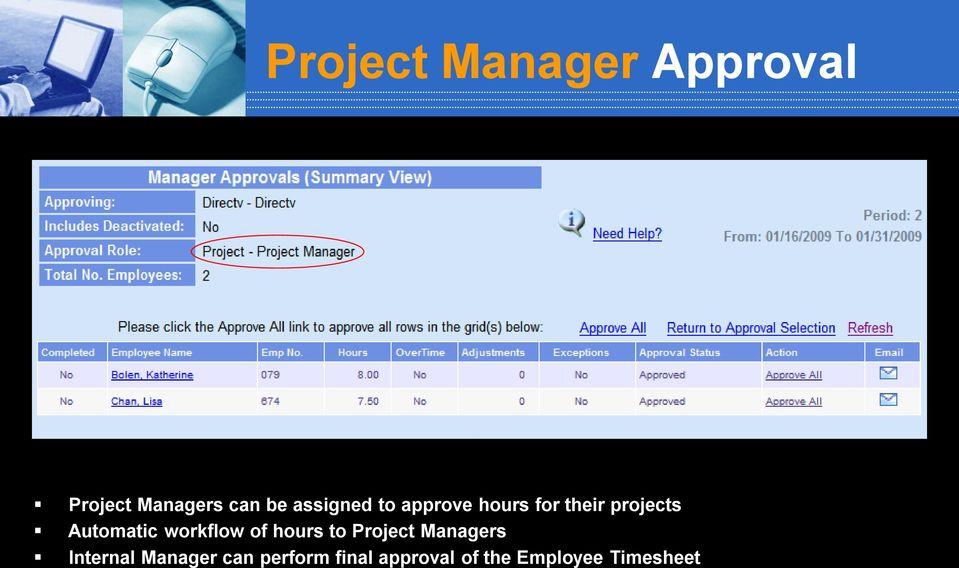 Automatic workflow of hours to Project Managers