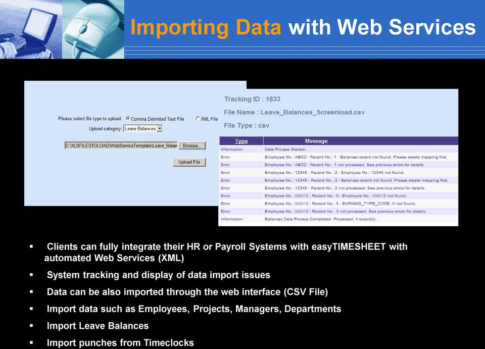 import issues Data can be also imported through the web interface (CSV File) Import data