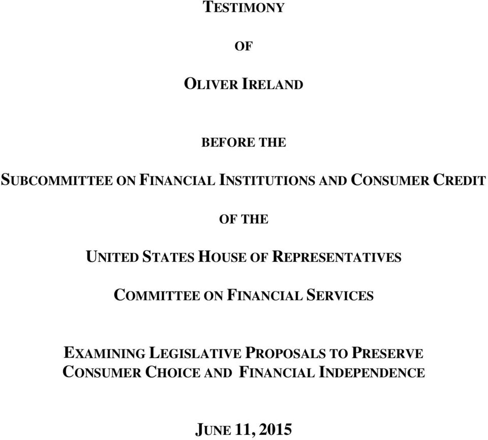 REPRESENTATIVES COMMITTEE ON FINANCIAL SERVICES EXAMINING