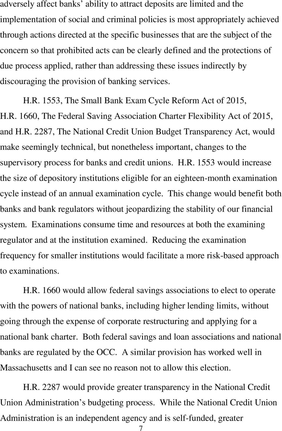 discouraging the provision of banking services. H.R.