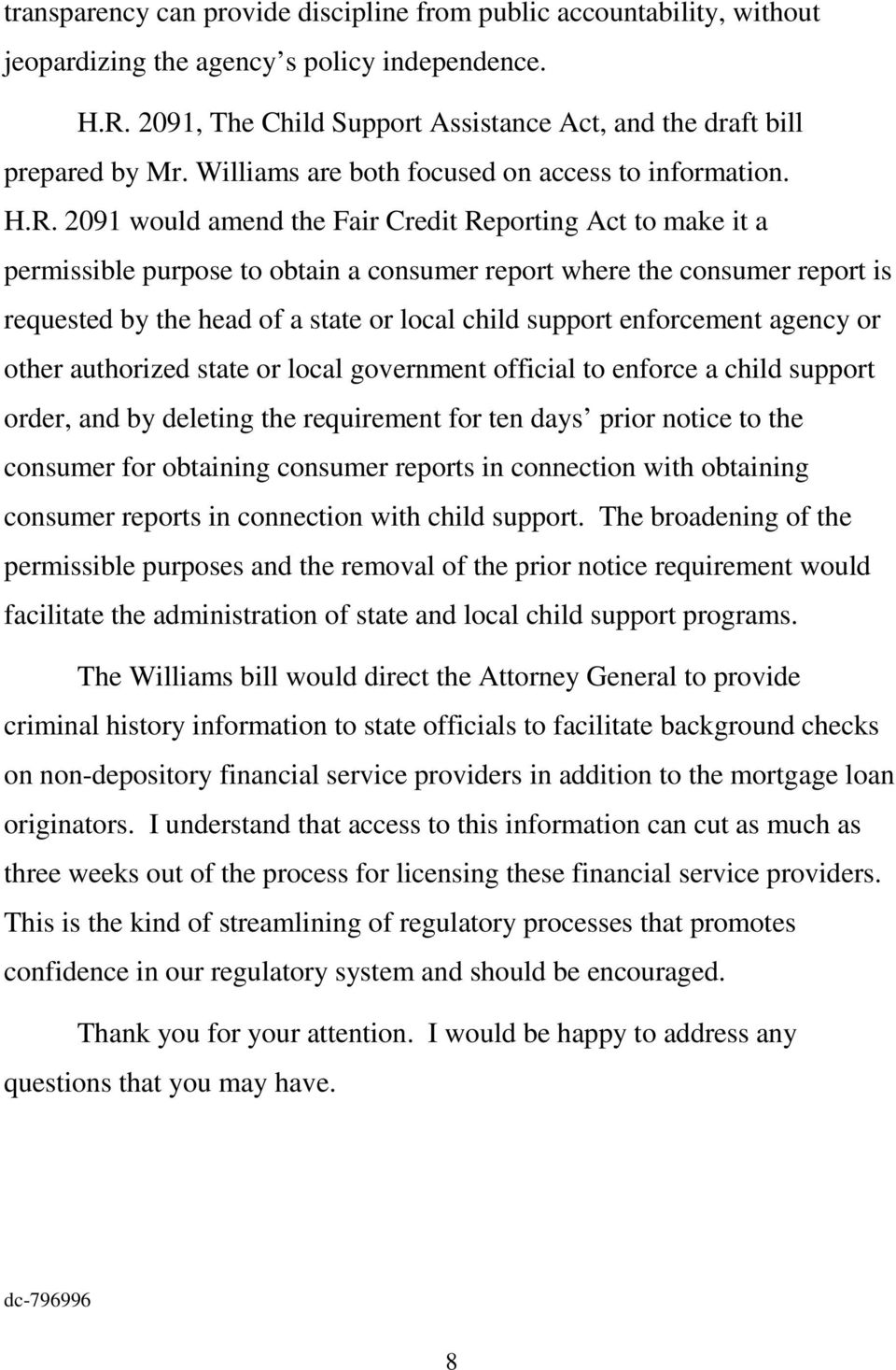 2091 would amend the Fair Credit Reporting Act to make it a permissible purpose to obtain a consumer report where the consumer report is requested by the head of a state or local child support