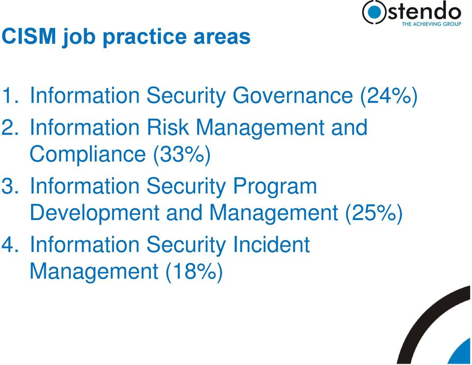 Information Risk Management and Compliance (33%) 3.