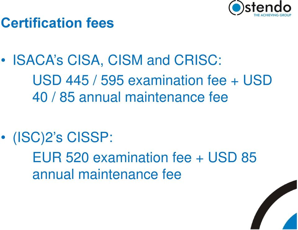 / 85 annual maintenance fee (ISC)2 s CISSP: