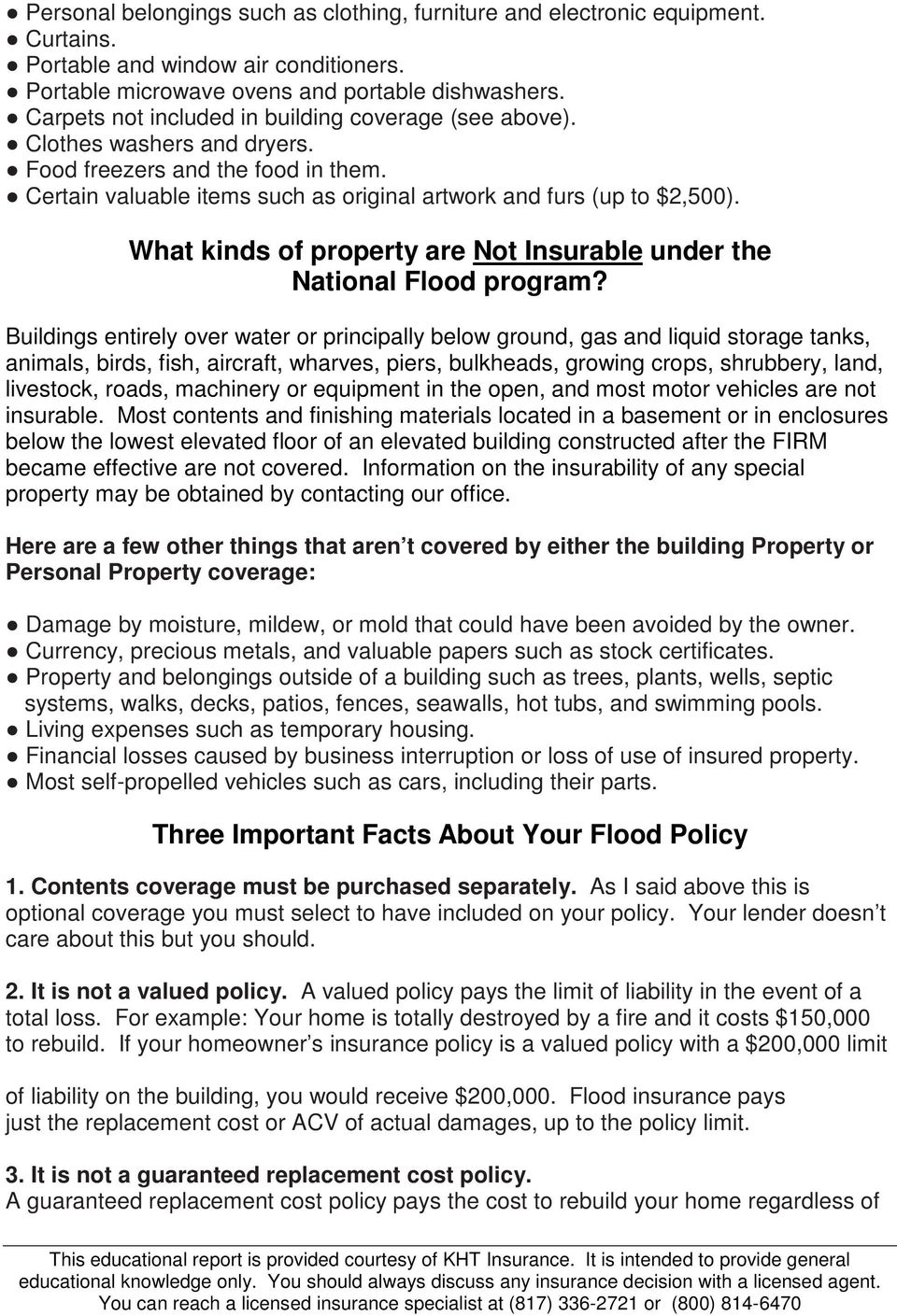 What kinds of property are Not Insurable under the National Flood program?