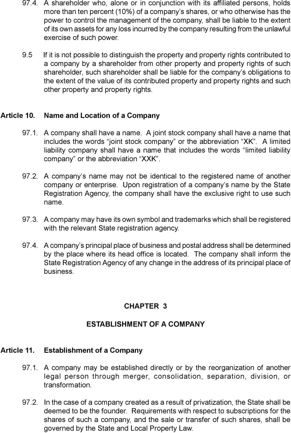 5 If it is not possible to distinguish the property and property rights contributed to a company by a shareholder from other property and property rights of such shareholder, such shareholder shall