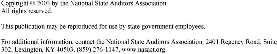 For additional information, contact the National State Auditors Association,