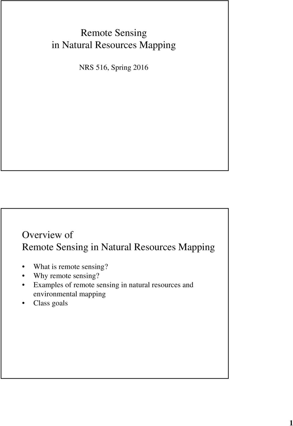 What is remote sensing? Why remote sensing?