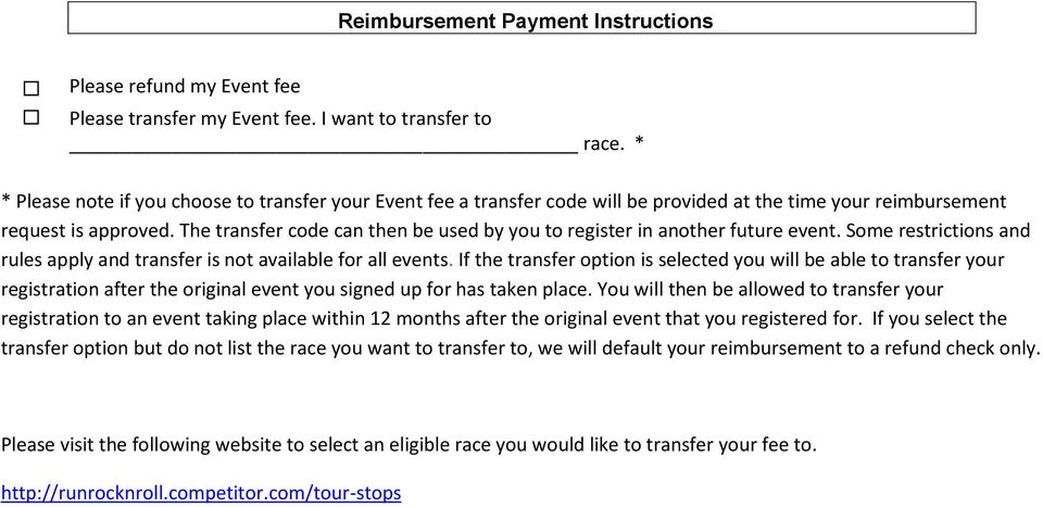The transfer code can then be used by you to register in another future event. Some restrictions and rules apply and transfer is not available for all events.