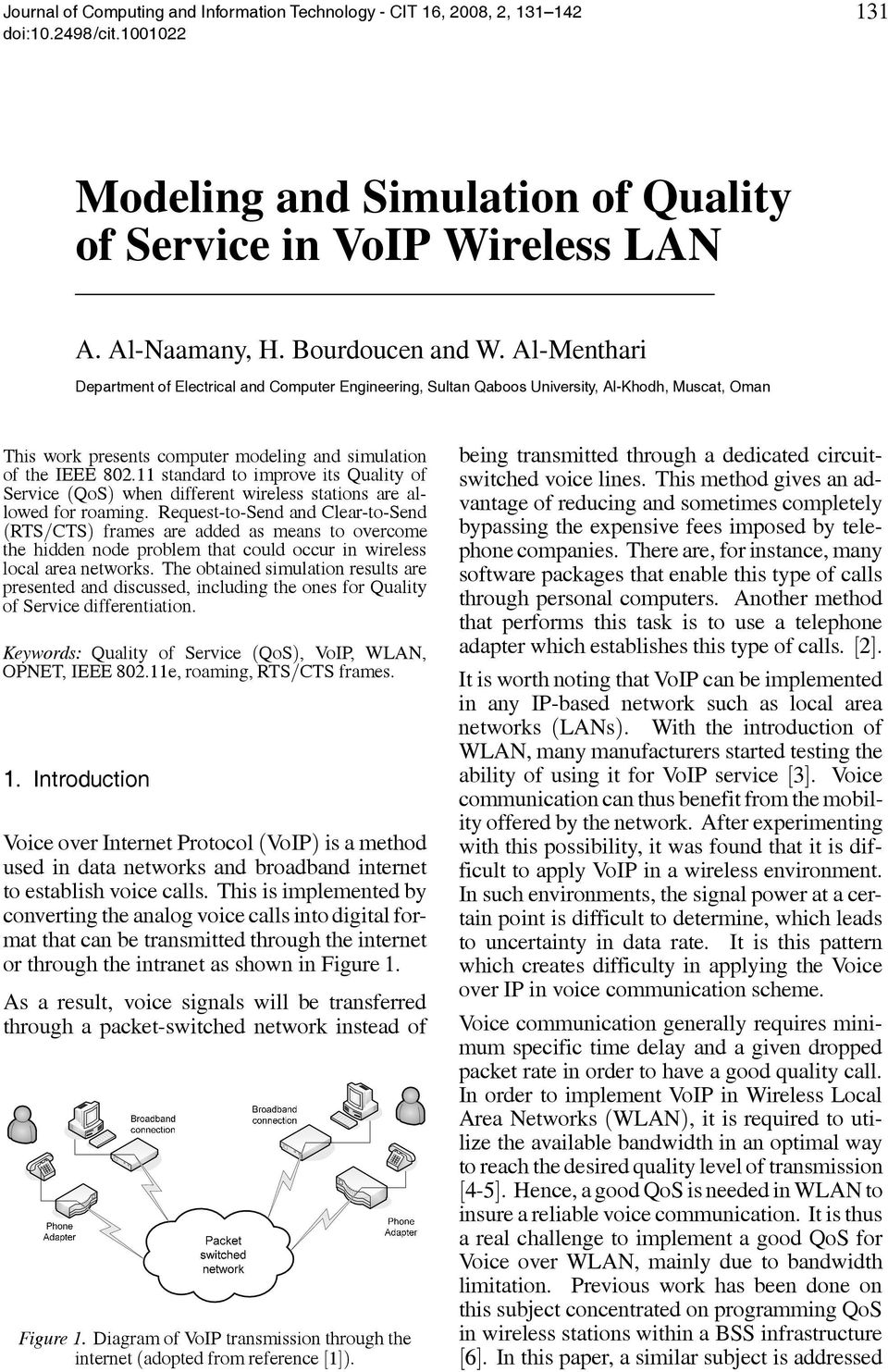 11 standard to improve its Quality of Service (QoS) when different wireless stations are allowed for roaming.