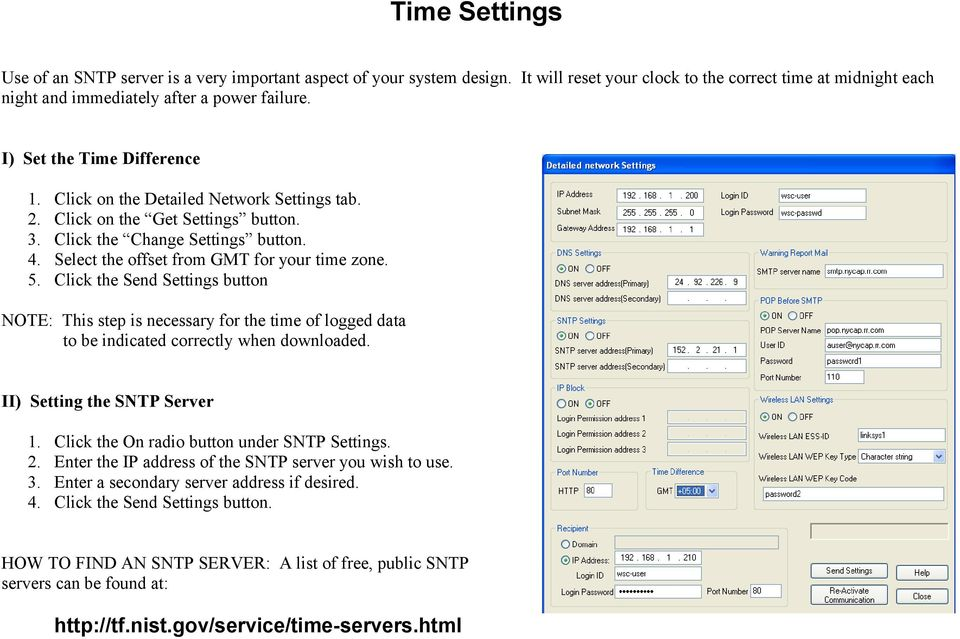 Click the Send Settings button NOTE: This step is necessary for the time of logged data to be indicated correctly when downloaded. II) Setting the SNTP Server 1.