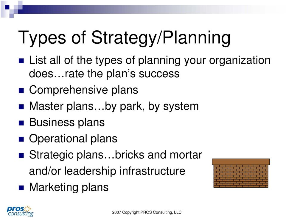 plans by park, by system Business plans Operational plans Strategic