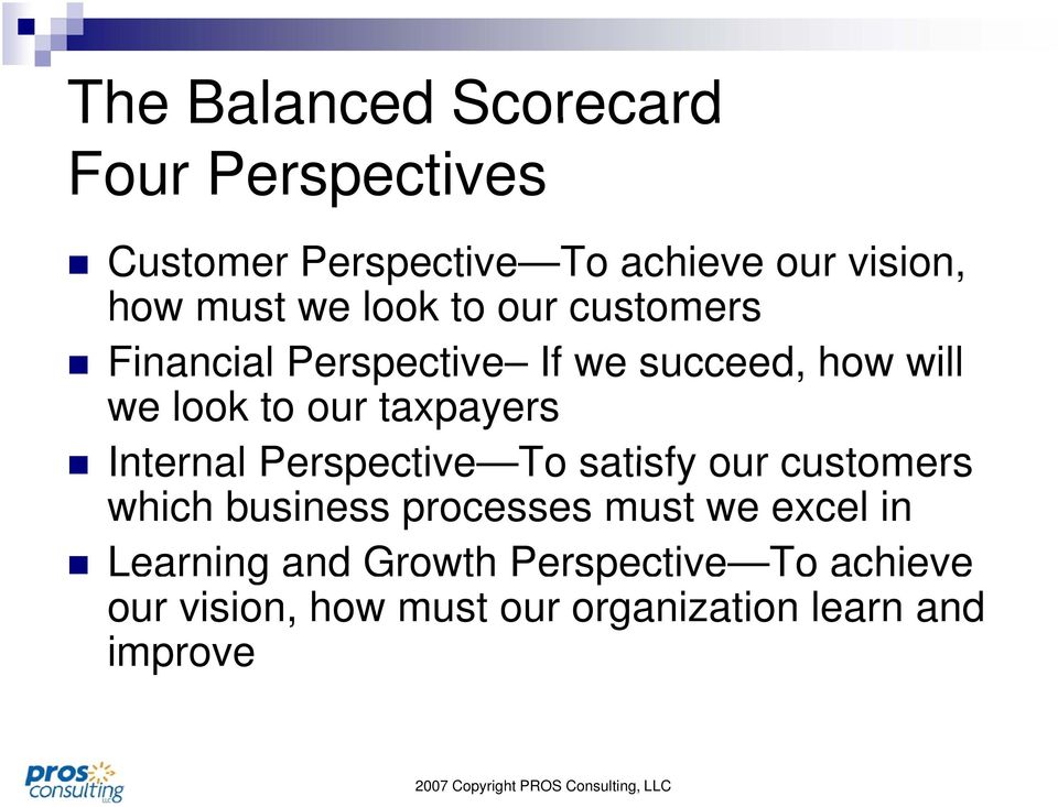taxpayers Internal Perspective To satisfy our customers which business processes must we excel