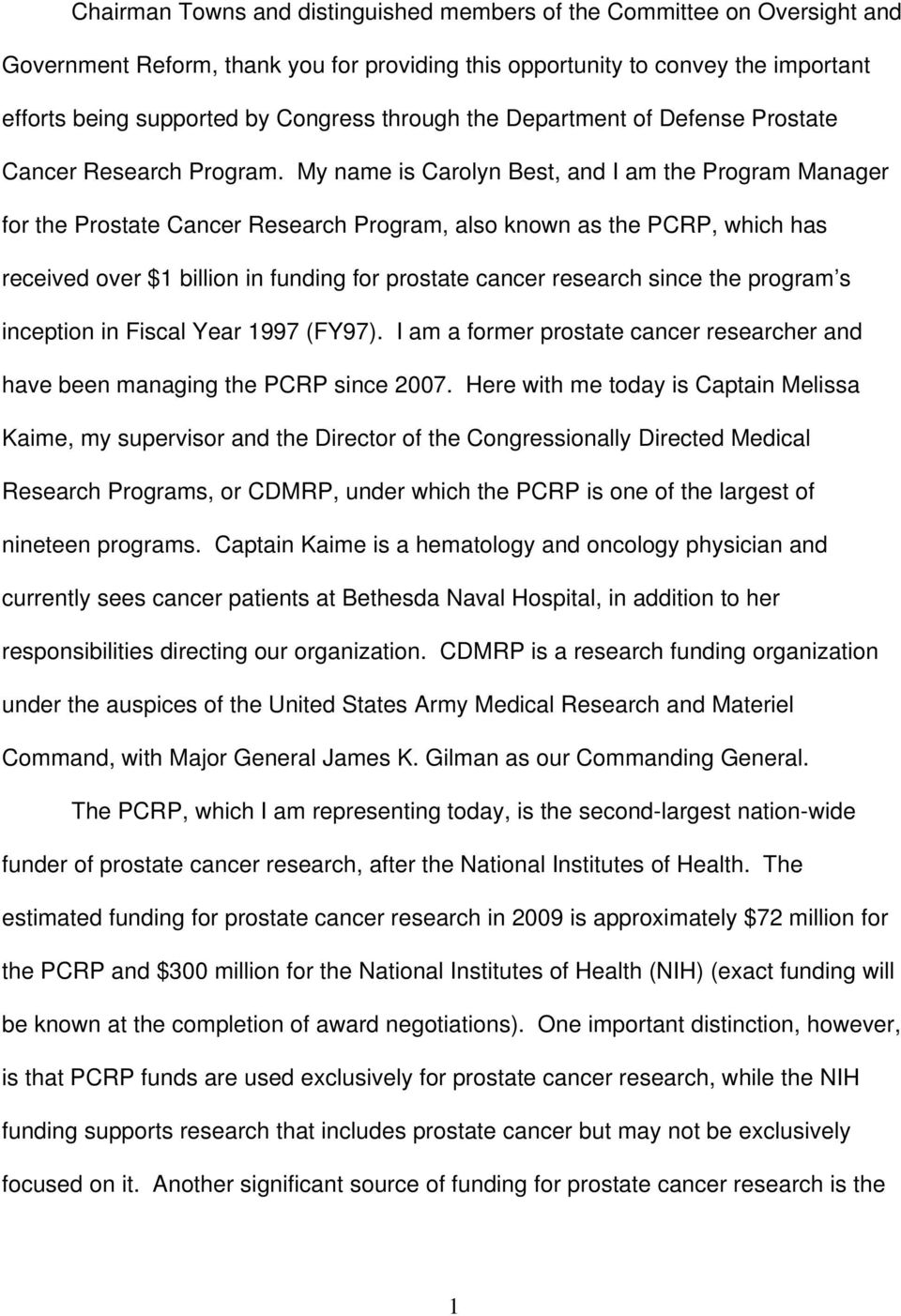 My name is Carolyn Best, and I am the Program Manager for the Prostate Cancer Research Program, also known as the PCRP, which has received over $1 billion in funding for prostate cancer research