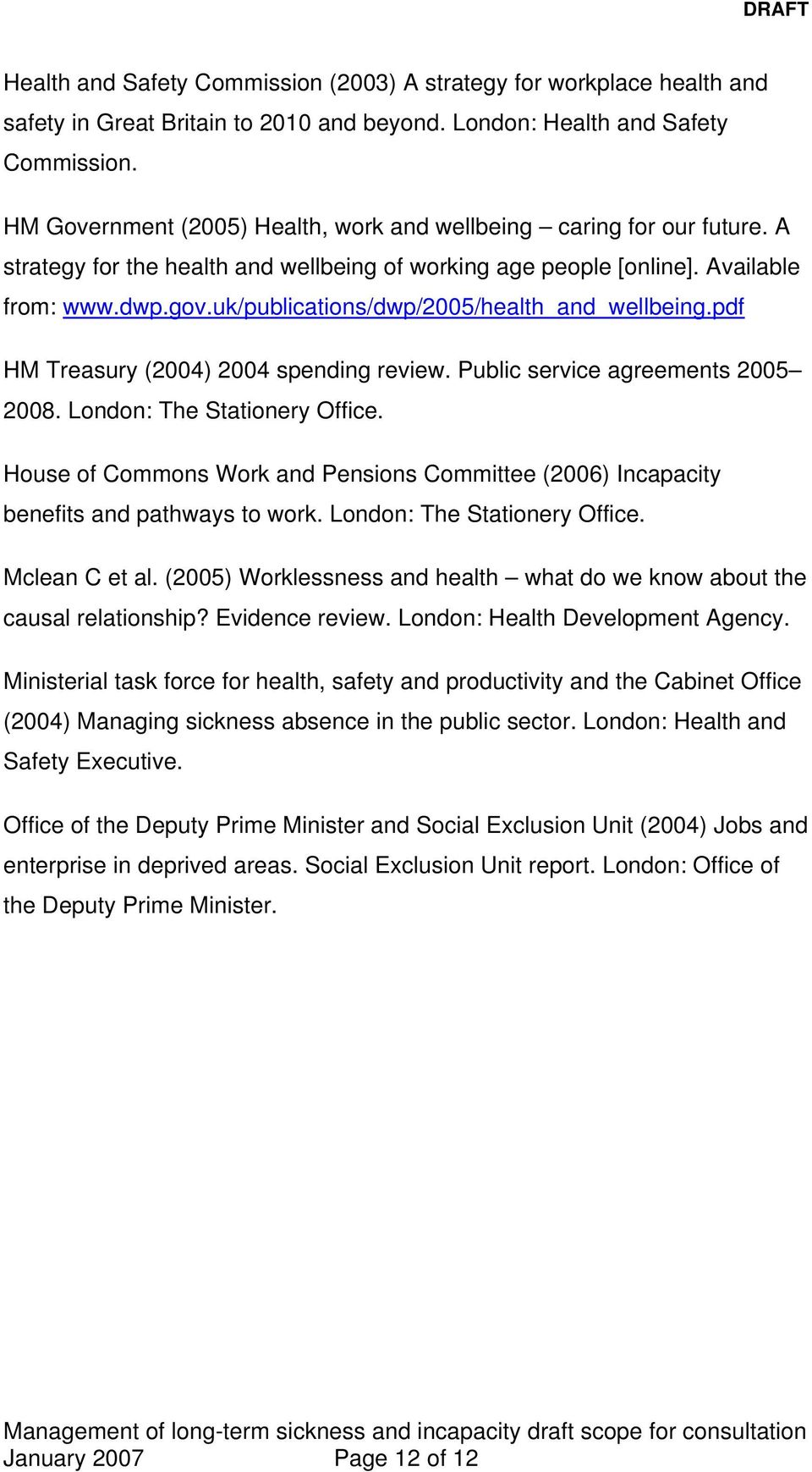 uk/publications/dwp/2005/health_and_wellbeing.pdf HM Treasury (2004) 2004 spending review. Public service agreements 2005 2008. London: The Stationery Office.