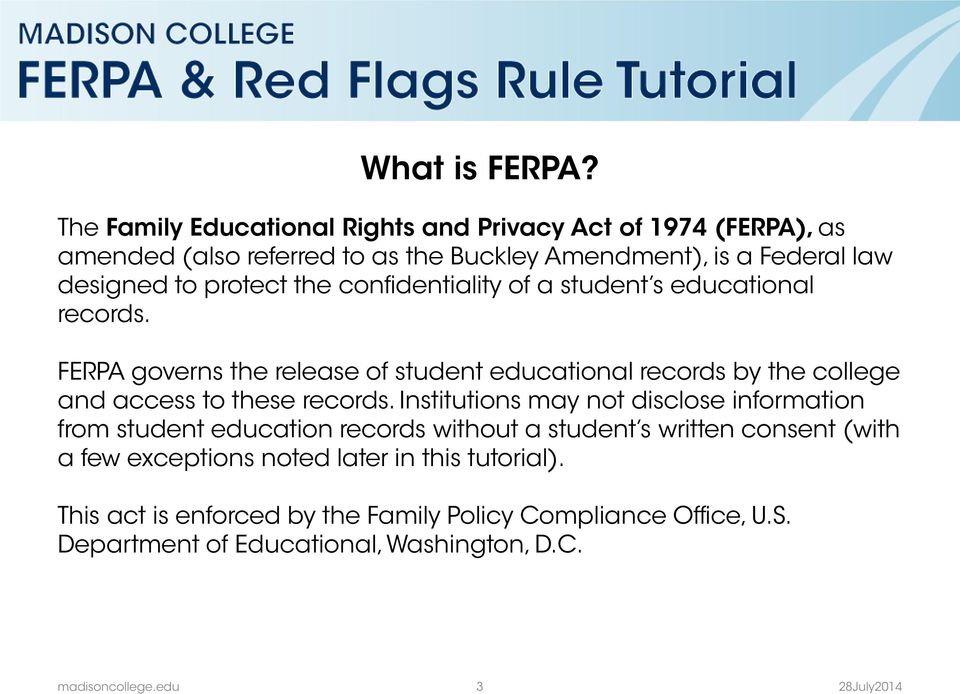 protect the confidentiality of a student s educational records.