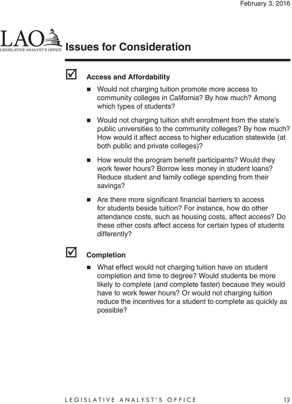 How would it affect access to higher education statewide (at both public and private colleges)? How would the program benefit participants? Would they work fewer hours?