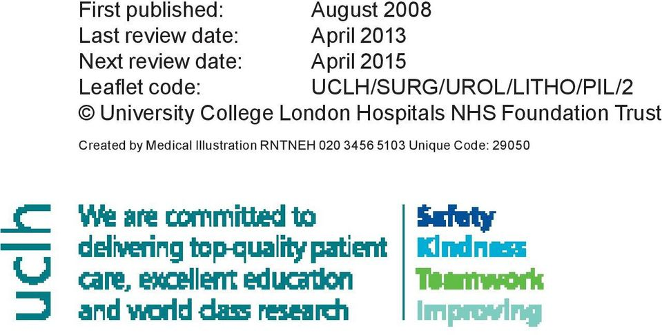 UCLH/SURG/UROL/LITHO/PIL/2 University College London Hospitals