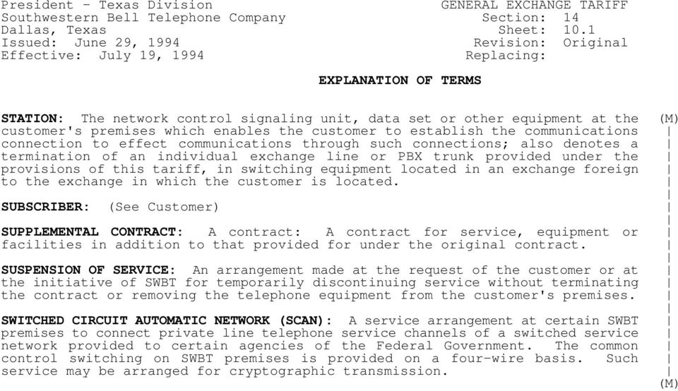 customer to establish the communications connection to effect communications through such connections; also denotes a termination of an individual exchange line or PBX trunk provided under the
